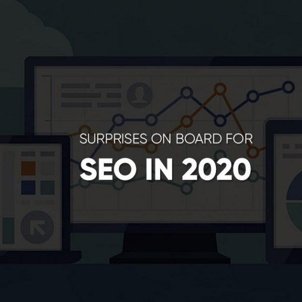 Surprises On Board for SEO IN 2020
