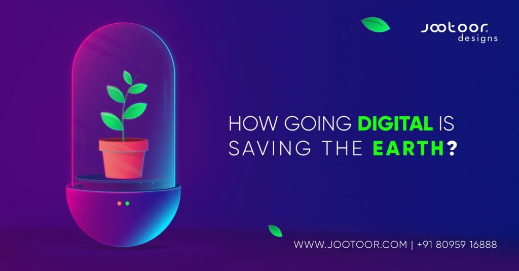 Digital is Saving the Earth